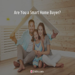 Are You a Smart Home Buyer?
